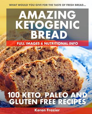 Amazing Ketogenic Bread Cover Image