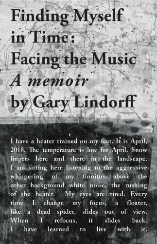 Finding Myself in Time: Facing the Music: A memoir Cover Image