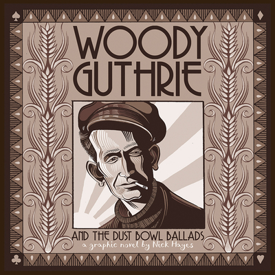Woody Guthrie and the Dust Bowl Ballads Cover Image