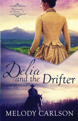 Delia and the Drifter Cover Image