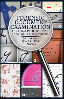 Forensic Document Examination for Legal Professionals: A Science-Based Approach Cover Image
