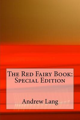 The Red Fairy Book: Special Edition Cover Image