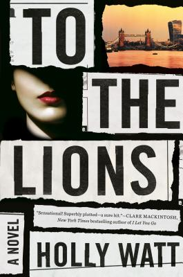 To the Lions: A Novel Cover Image