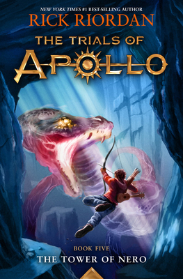 The Tower of Nero (Trials of Apollo, The Book Five) Cover Image