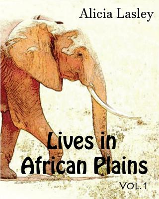 Lives in African Plains: Adult Coloring book Vol.1: African Wildlives Coloring Book Cover Image