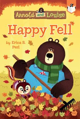 Happy Fell #3 (Arnold and Louise #3) Cover Image