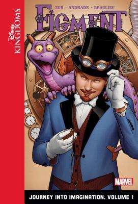 Figment: Journey Into Imagination: Volume 1 (Disney Kingdoms: Figment) Cover Image
