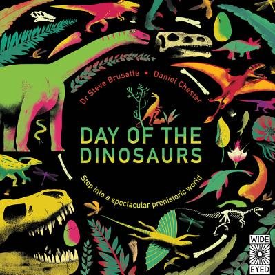 Day of the Dinosaurs: Step into a spectacular prehistoric world Cover Image