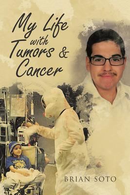 My Life with Tumors & Cancer Cover Image
