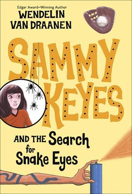 Sammy Keyes and the Search for Snake Eyes (Sammy Keyes (Pb)) Cover Image