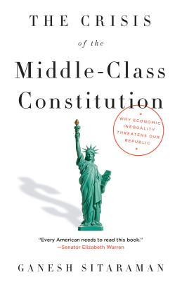 Cover for The Crisis of the Middle-Class Constitution