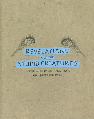Revelations and the Stupid Creatures Cover