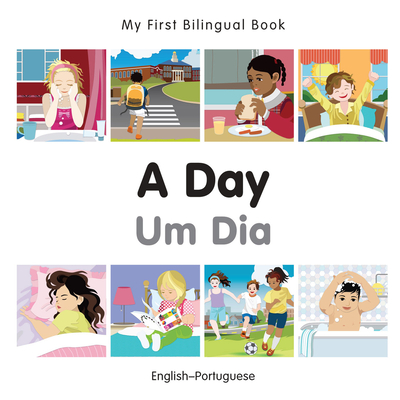 My First Bilingual Book–A Day (English–Portuguese) Cover Image