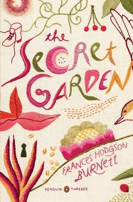 The Secret Garden: (Penguin Classics Deluxe Edition) Cover Image