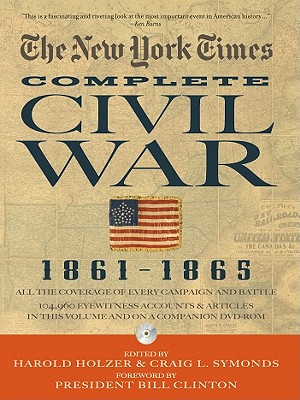 The New York Times the Complete Civil War 1861-1865 [With DVD ROM] Cover Image