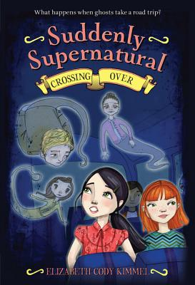 Suddenly Supernatural: Crossing Over Cover Image