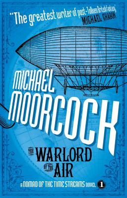 The Warlord of the Air (Nomad of the Time Streams #1) Cover Image