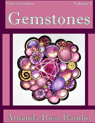 Color A Creation Gemstones: Volume 5 Cover Image