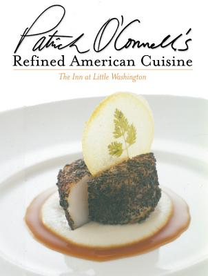 Patrick O'Connell's Refined American Cuisine Cover