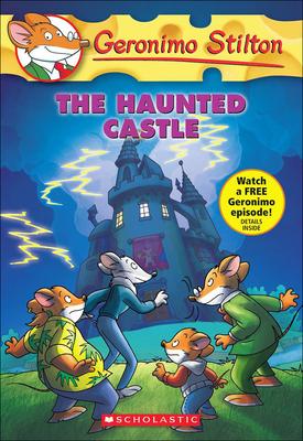 The Haunted Castle (Geronimo Stilton #46) Cover Image