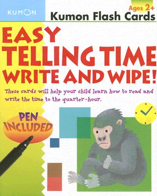 Easy Telling Time Write and Wipe! [With Pen] (Kumon Flash Cards) Cover Image
