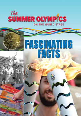 The Summer Olympics: Fascinating Facts Cover Image