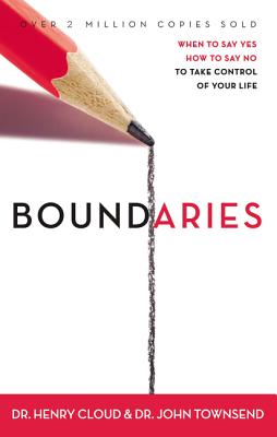 Boundaries: When to Say Yes, How to Say No, to Take Control of Your Life Cover Image