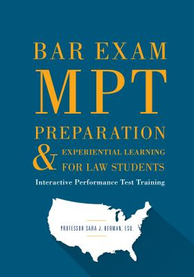Bar Exam Mpt Preparation & Experiential Learning for Law Students: Interactive Performance Test Training Cover Image