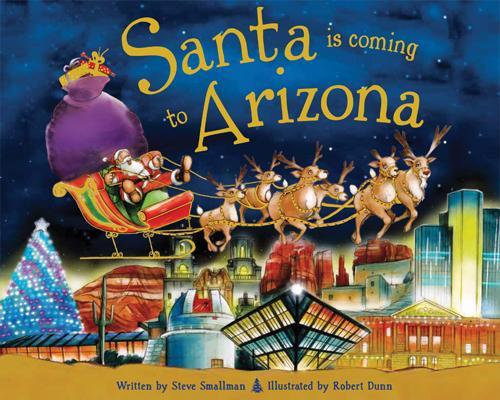 Santa Is Coming to Arizona (Santa Is Coming To...) Cover Image