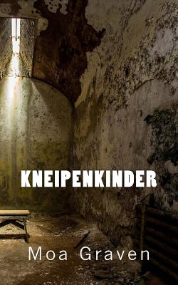 Kneipenkinder: Ein Fall fuer Profiler Jan Kroemer Cover Image