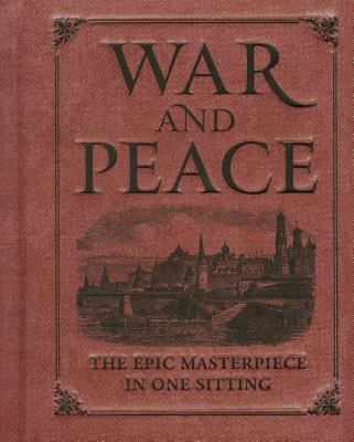 War and Peace: The Epic Masterpiece in One Sitting (RP Minis) Cover Image