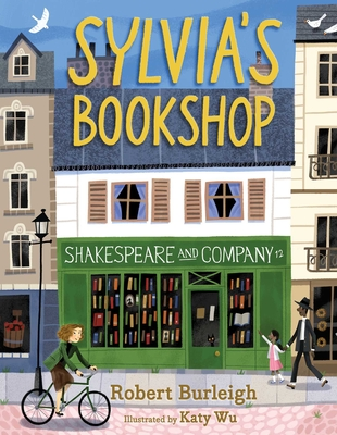 Sylvia's Bookshop: The Story of Paris's Beloved Bookstore and Its Founder (As Told by the Bookstore Itself!) Cover Image