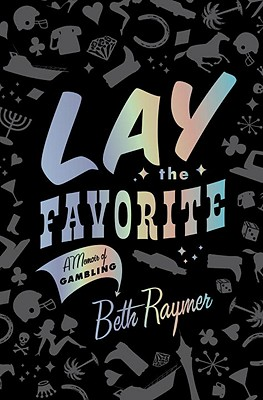 Lay the Favorite Cover