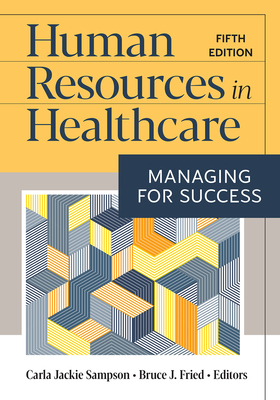 Human Resources in Healthcare: Managing for Success, Fifth Edition Cover Image