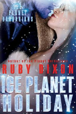 Ice Planet Holiday: An Ice Planet Barbarians Novella Cover Image