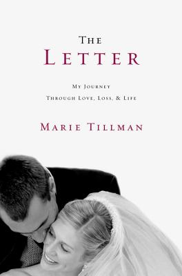 The Letter: My Journey Through Love, Loss, and Life Cover Image