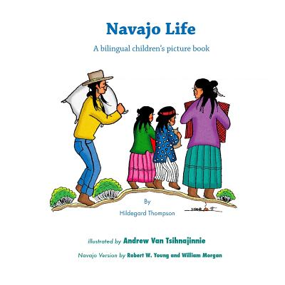 Navajo Life: A Bilingual Children's Picture Book Cover Image