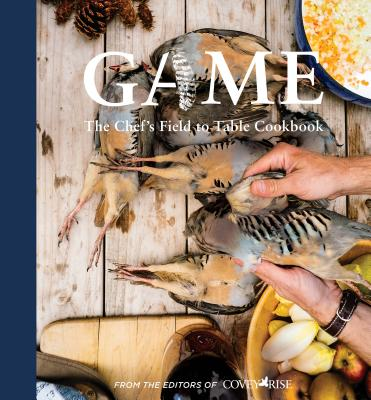 Game: The Chef's Field to Table Cookbook Cover Image