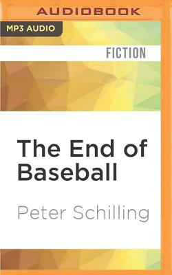 The End of Baseball Cover Image