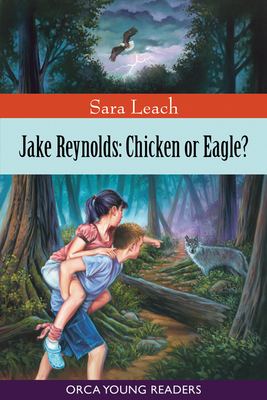 Jake Reynolds: Chicken or Eagle? (Orca Young Readers) Cover Image