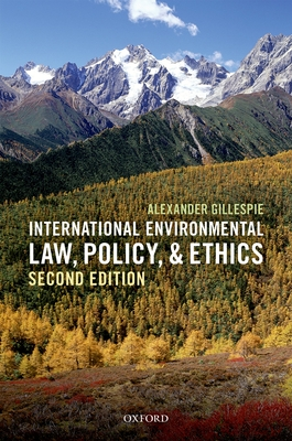 International Environmental Law, Policy, and Ethics Cover Image