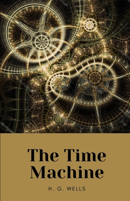 The Time Machine by H. G. Wells Cover Image