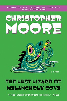 Cover for The Lust Lizard of Melancholy Cove (Pine Cove Series #2)