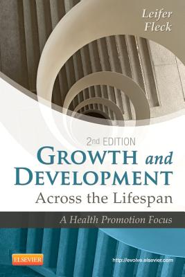 Growth and Development Across the Lifespan: A Health Promotion Focus Cover Image