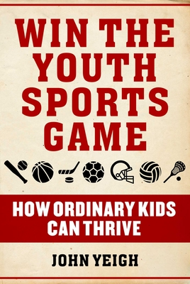 Cover for Win The Youth Sports Game