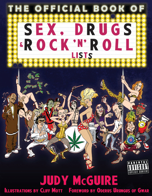 The Official Sex, Drugs, and Rock 'n' Roll Book of Lists Cover Image