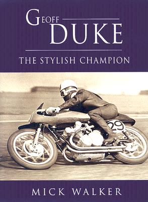Geoff Duke: The Stylish Champion Cover Image