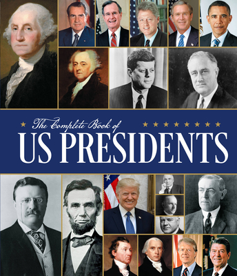 The Complete Book of US Presidents: Third Edition Cover Image