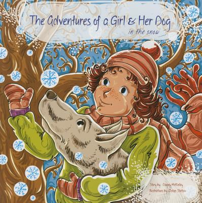 Adventures of a Girl & Her Dog in the Snow Cover