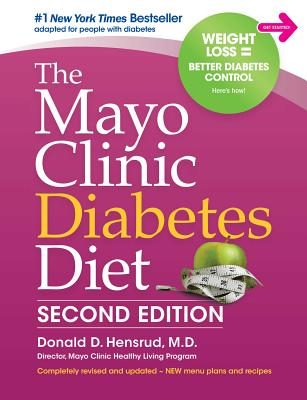 The Mayo Clinic Diabetes Diet: 2nd Edition: Revised and Updated Cover Image